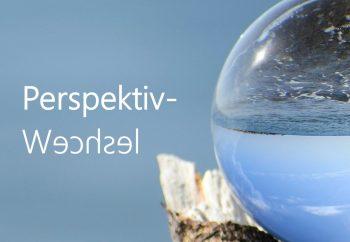 Perpektiv-Wechsel